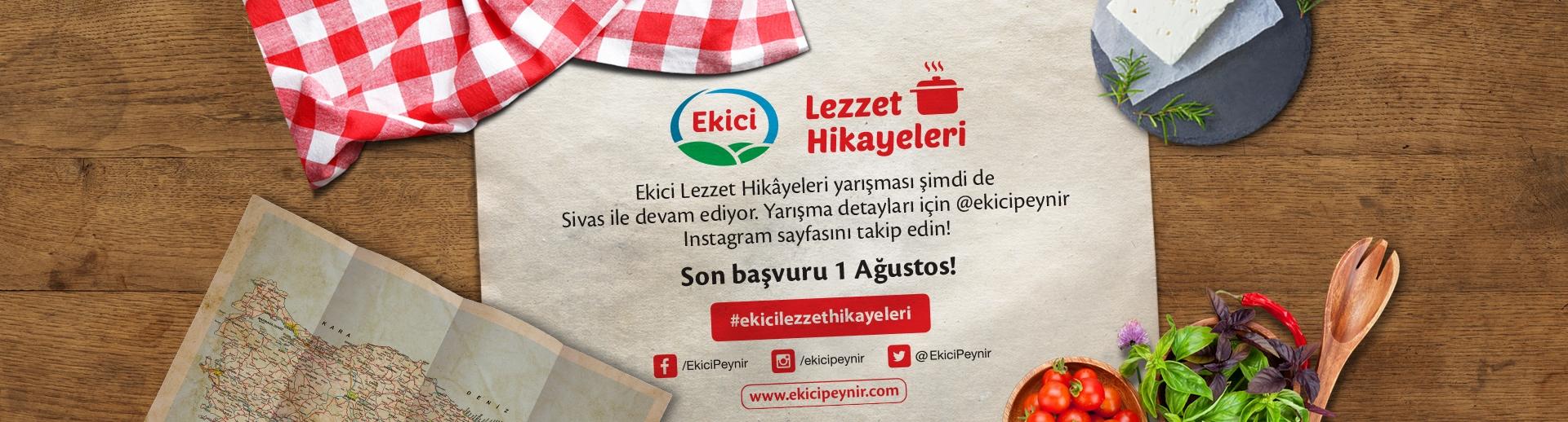 Ekici Lezzet Hikayeleri Sivas'da devam ediyor…